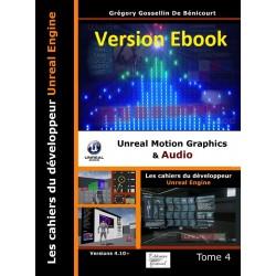 Les cahiers d'Unreal Engine T4:  Unreal Motion Graphics et Audio